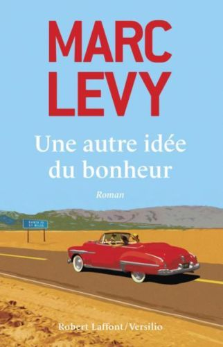 une autre idée du bonheur Levy Marc Neuf Livre